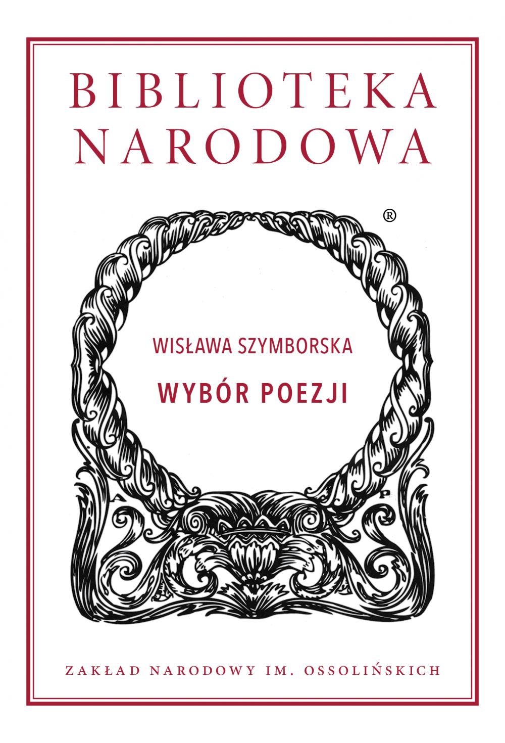 """""""Wisława Szymborska. Wybór poezji"""", opr. Wojciech Ligęza (źródło: materiały prasowe wydawcy)"""