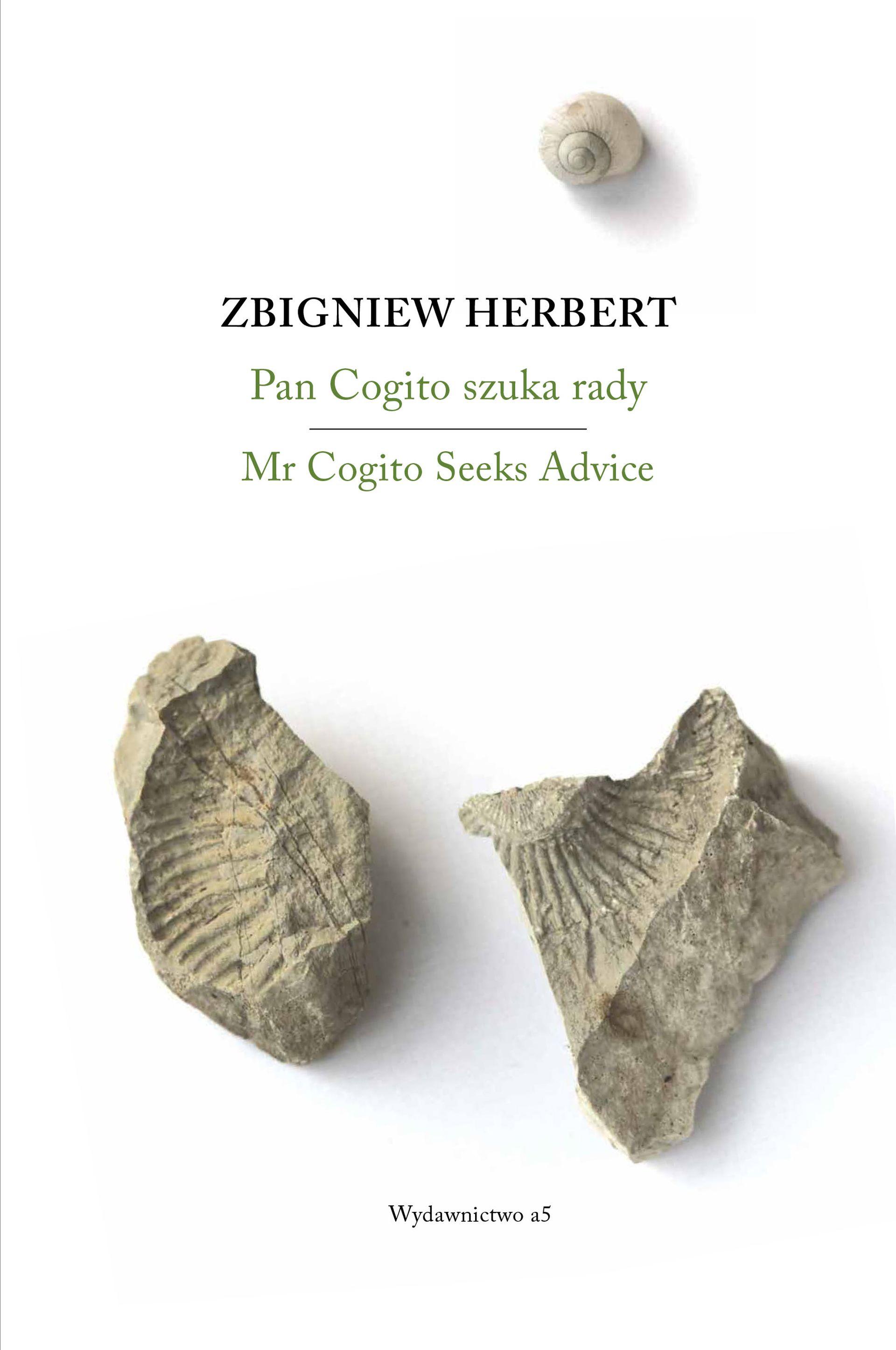 """Zbigniew Herbert, """"Pan Cogito szuka rady. Mr Cogito Seeks Advice"""" (źródło: materiały prasowe wydawcy)"""