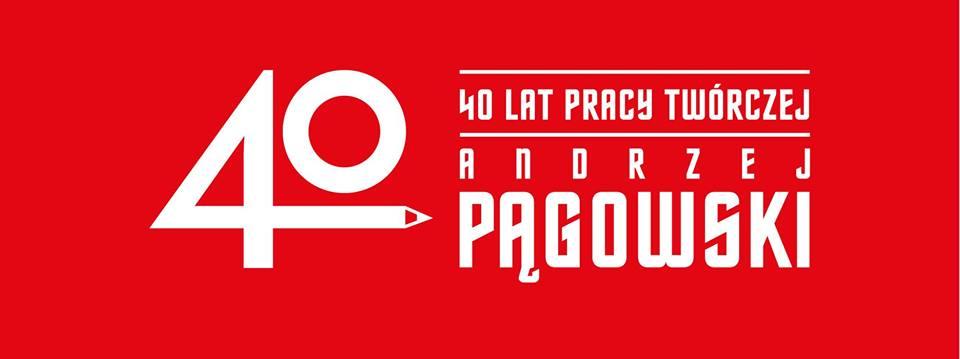 40-lecie twórczości Andrzeja Pągowskiego (źródło: materiały prasowe organizatora)