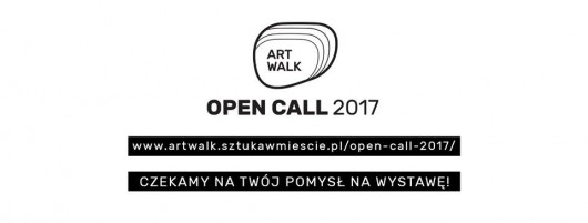 Art Walk Open Call 2017 (źródło: materiały prasowe organizatora)
