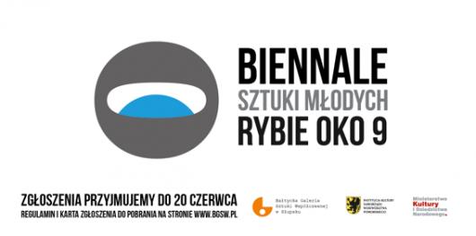 Biennale Sztuki Młodych Rybie Oko (źródło: materiały prasowe organizatora)