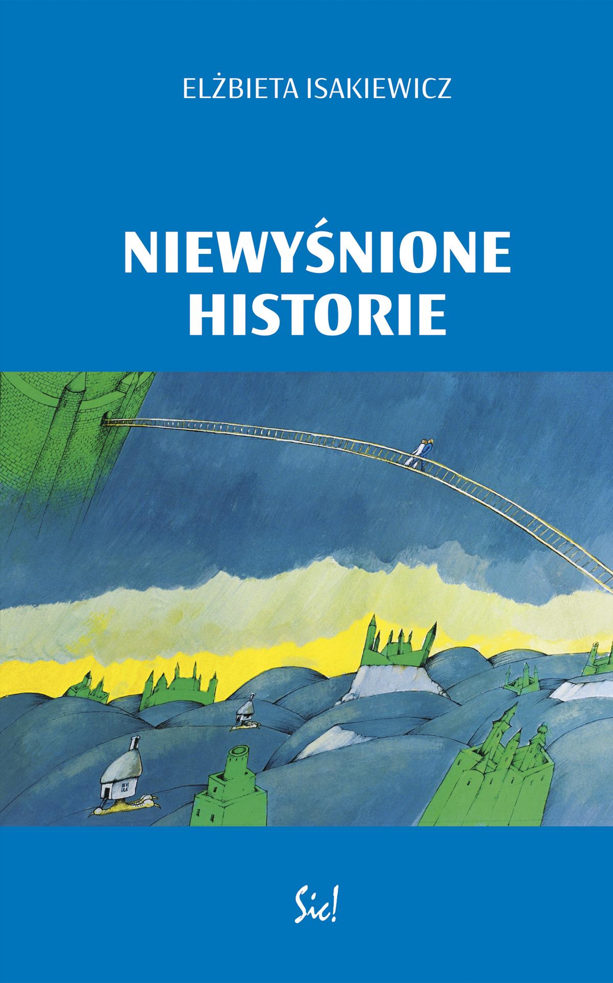 """Elżbieta Isakiewicz, """"Niewyśnione historie"""" – okładka (źródło: materiały prasowe)"""