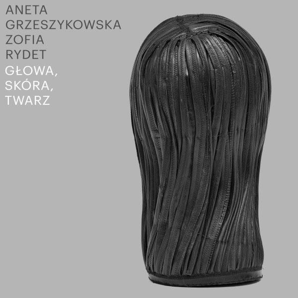 """Aneta Grzeszykowska, Zofia Rydet, """"Głowa, skóra, twarz"""" (źródło: materiały prasowe organizatora)"""