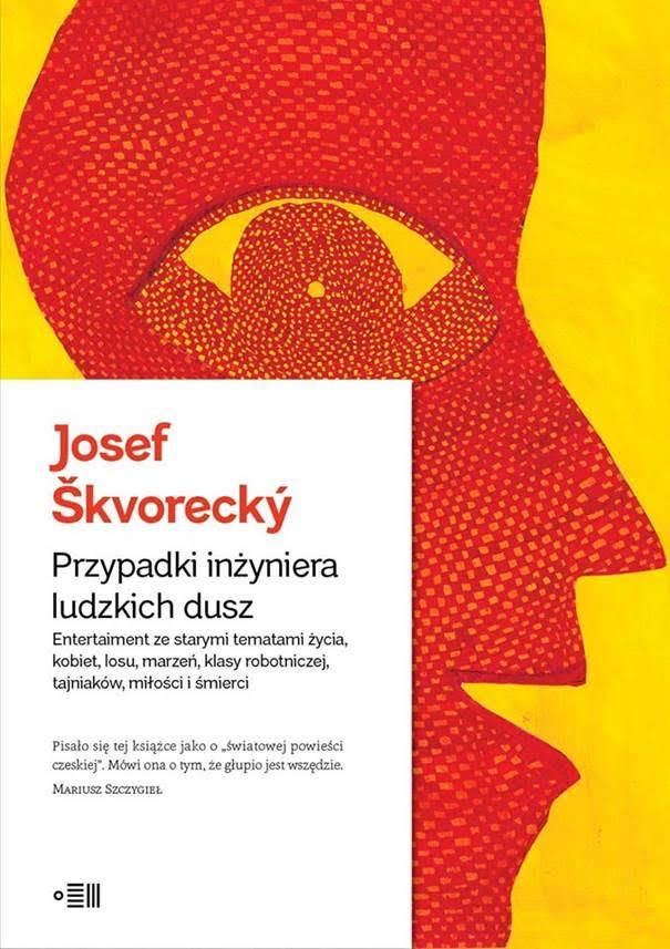 """Josef Škvorecki, """"Przypadki inżyniera ludzkich dusz"""" (źródło: materiały prasowe organizatora)"""