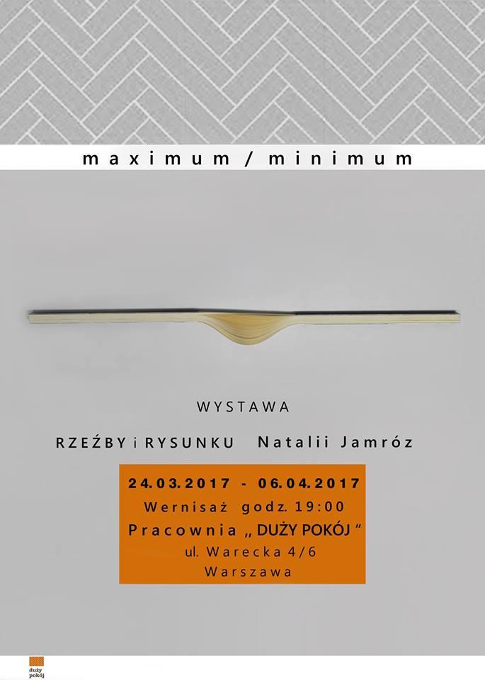 """Natalia Jamróz, """"Maximum / Minimum"""" (źródło: materiały prasowe organizatora)"""