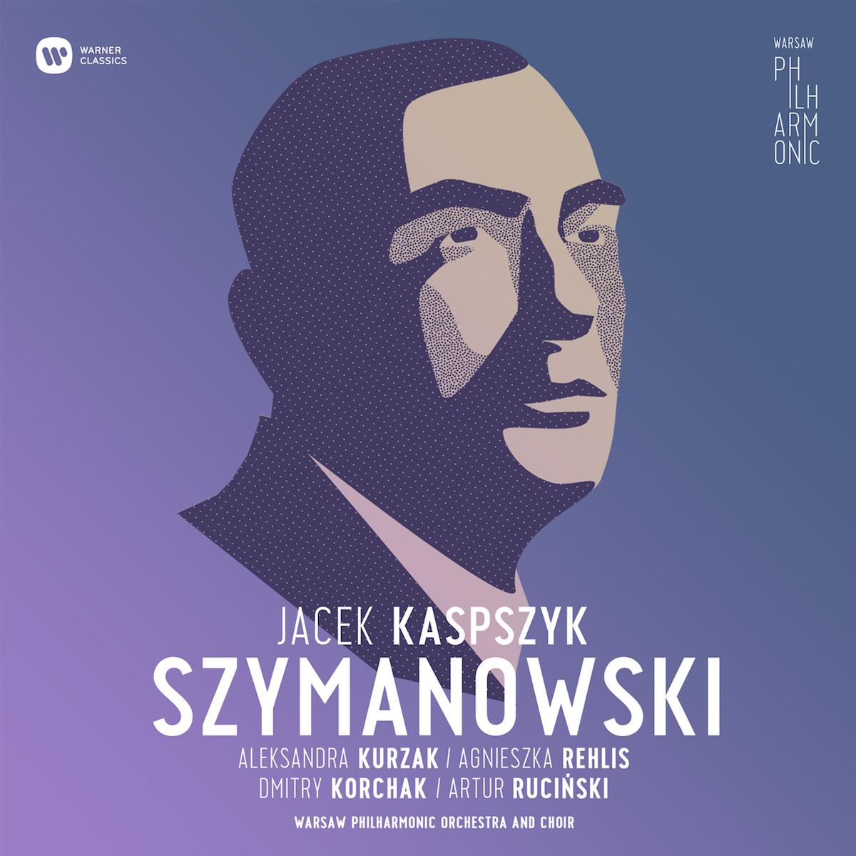 """""""Warsaw Philharmonic: Karol Szymanowski"""" – okładka płyty (źródło: materiały prasowe)"""