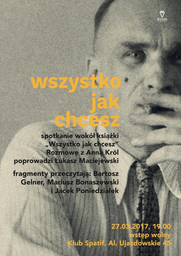 """""""Wszystko jak chcesz – miłość Jarosława Iwaszkiewicza i Jerzego Błeszyńskiego w trzech aktach"""" – plakat (źródło: materiały prasowe wydawcy)"""