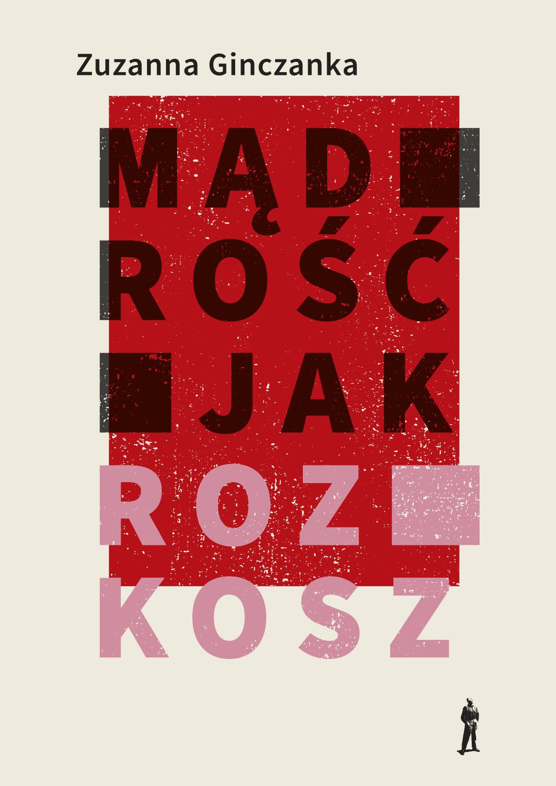 """Zuzanna Ginczanka, """"Mądrość jak rozkosz"""" – okładka (źródło: materiały prasowe wydawcy)"""