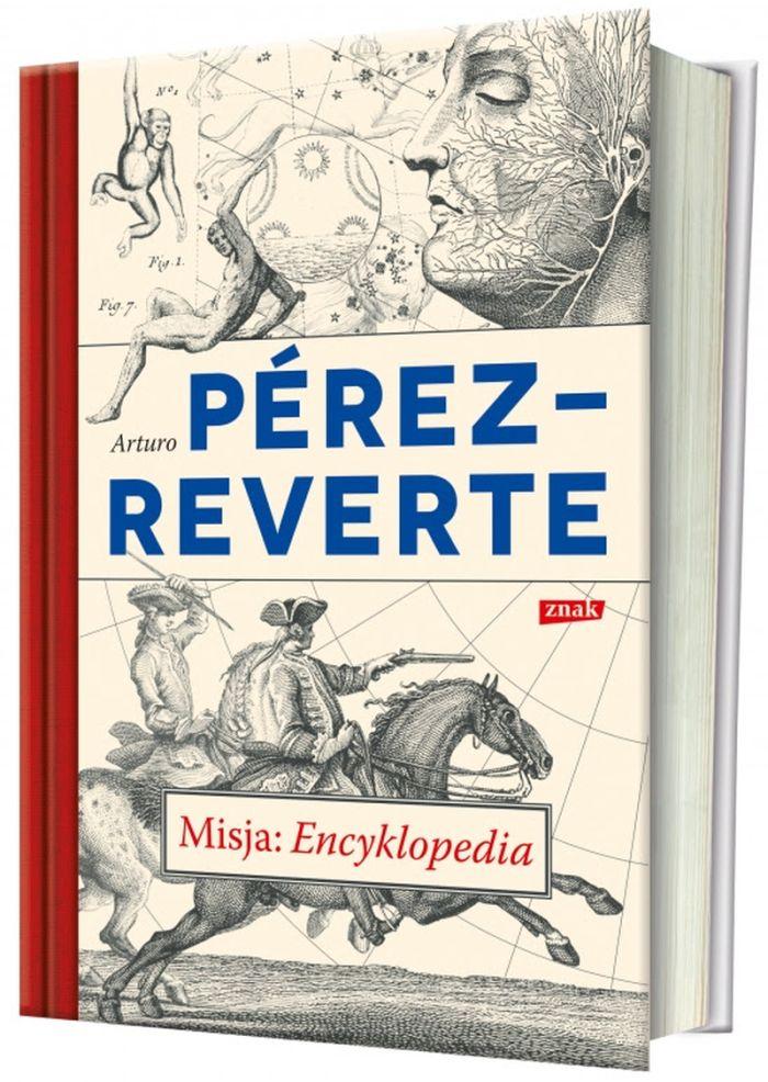"""Arturo Pérez-Reverte, """"Misja: Encyklopedia"""" (źródło: materiały prasowe wydawcy)"""