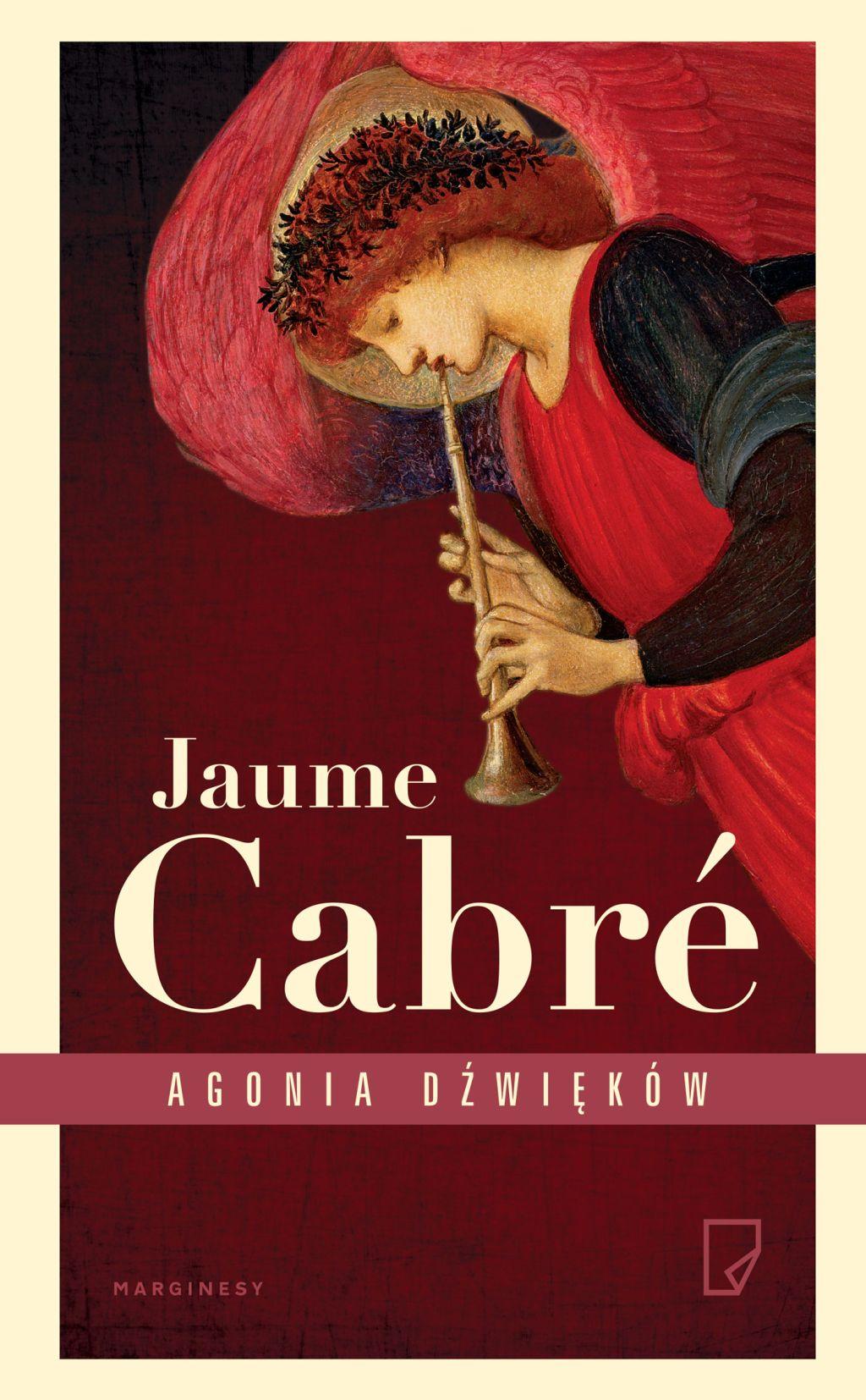 """Jaume Cabre, """"Agonia dźwięków"""" (źródło: materiały prasowe wydawcy)"""