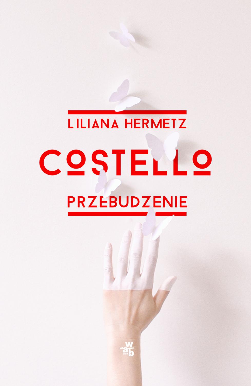 """Liliana Hermetz,""""Costello. Przebudzenie"""" – okładka (źródło: materiały prasowe wydawcy)"""