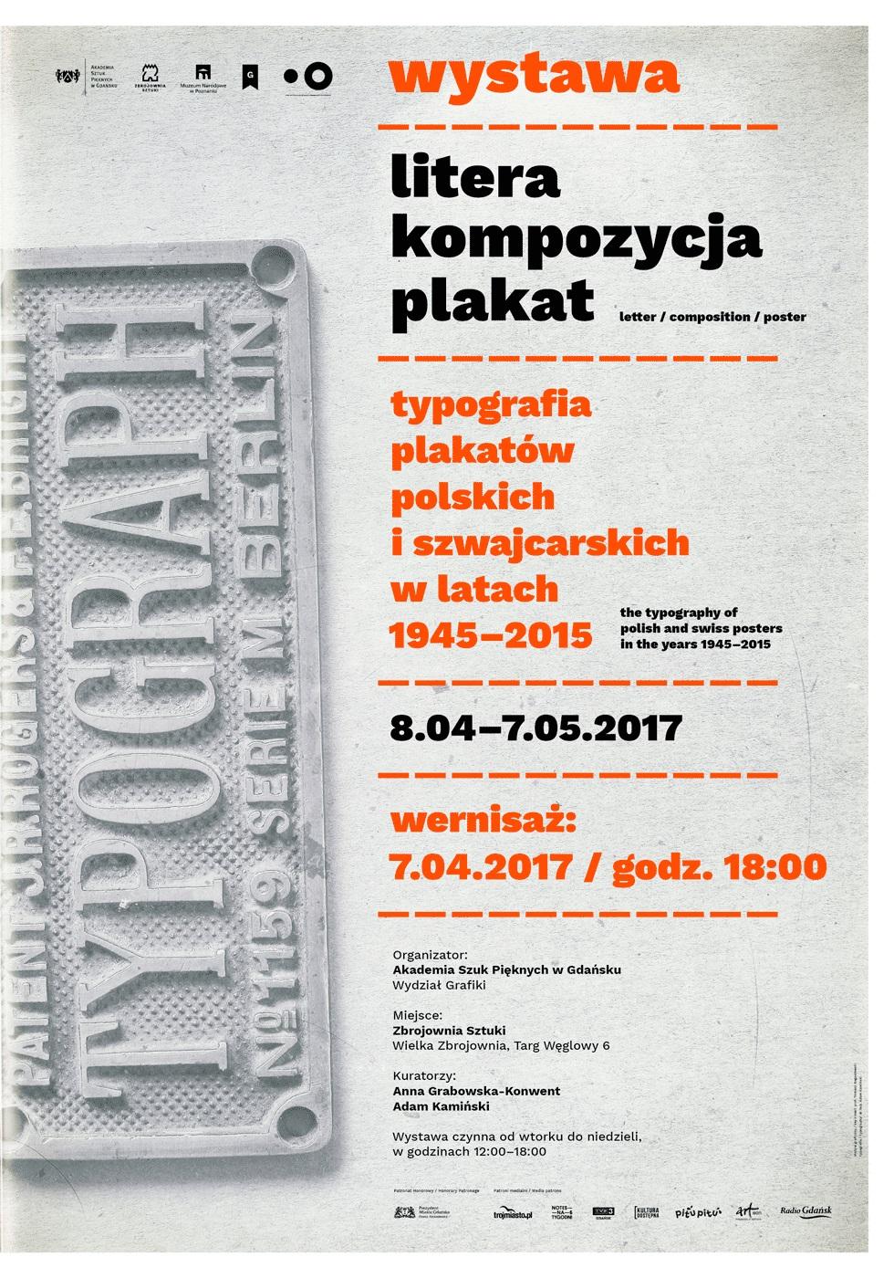 """""""Litera / Kompozycja / Plakat. Typografia plakatów polskich i szwajcarskich w latach 1945–2015"""" (źródło: materiały prasowe organizatora)"""