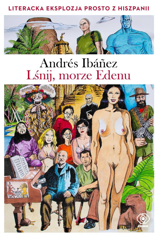 """Andres Ibanez, """"Lśnij, morze Edenu"""" (źródło: materiały prasowe wydawcy)"""