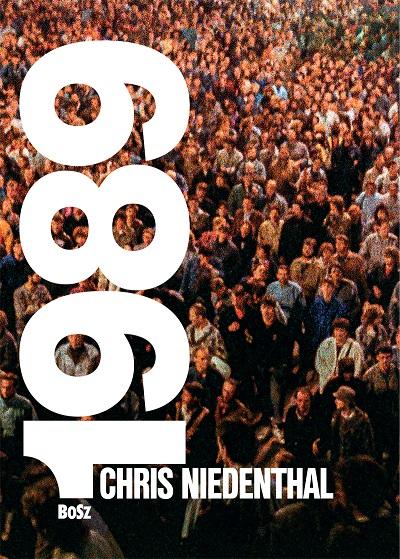 """""""Chris Niedenthal 1989. Rok nadziei"""" (źródło: materiały prasowe organizatora)"""