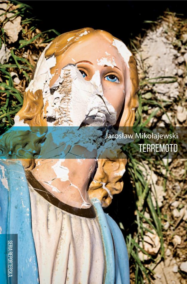 """Jarosław Mikołajewski,""""Terremoto """" – okładka (źródło: materiały prasowe wydawcy)"""