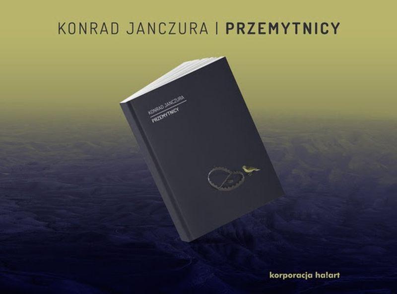 """Konrad Janczura, """"Przemytnicy"""" (źródło: materiały prasowe wydawcy)"""