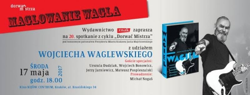 Dorwać Mistrza: Wojciech Waglewski (źródło: materiały prasowe organizatora)