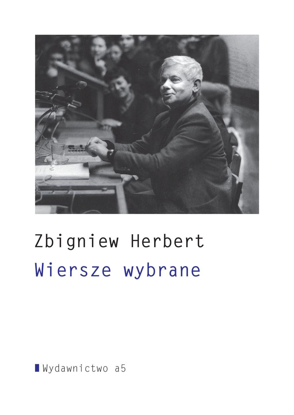 """Zbigniew Herbert, """"Wiersze wybrane"""" (źródło: materiały prasowe)"""