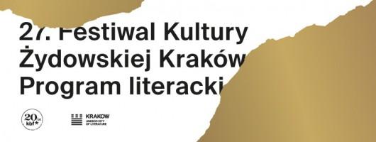 27. Festiwal Kultury Żydowskiej– pasmo literackie (źródło: materiały prasowe organizatora)