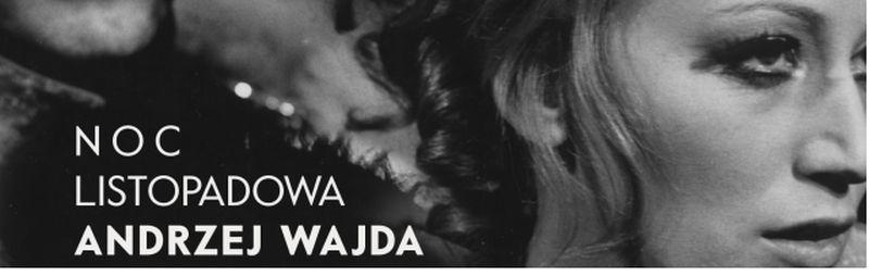 """Andrzej Wajda, """"Noc listopadowa"""" (źródło: materiały prasowe teatru)"""