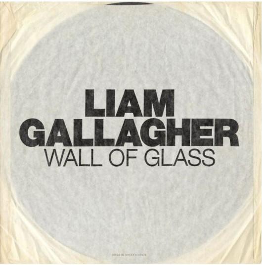 """Liam Gallagher, """"Wall of Glass"""" (źródło: materiały prasowe wydawcy)"""