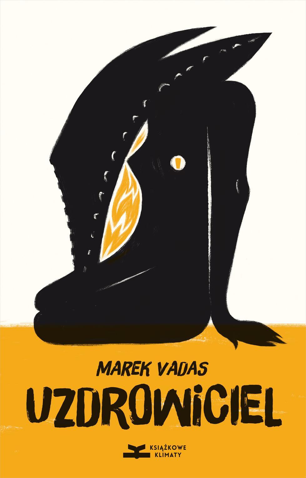 """Marek Vadas,""""Uzdrowiciel """" – okładka (źródło: materiały prasowe wydawcy)"""