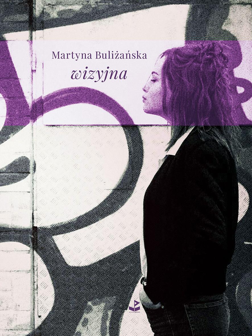 """Martyna Buliżańska,""""wizyjna"""" – okładka (źródło: materiały prasowe wydawcy)"""