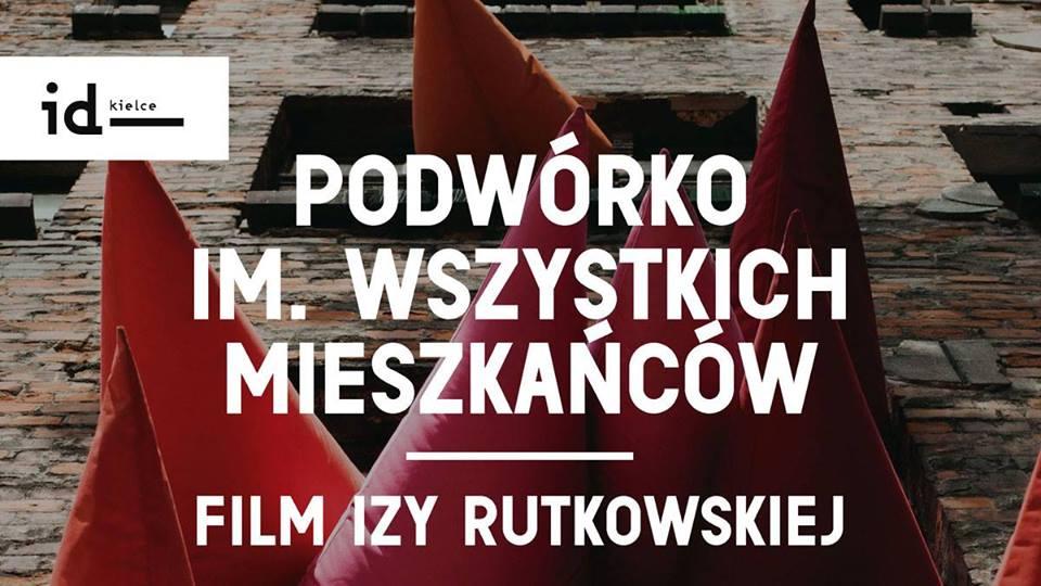 """Pokaz filmu """"Podwórko im. Wszystkich Mieszkańców"""" (źródło: materiały prasowe organizatora)"""