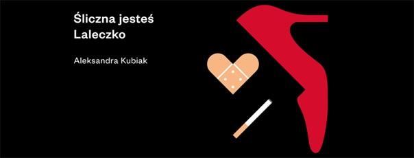 """Aleksandra Kubiak, """"Śliczna jesteś laleczko"""" (źródło: materiały prasowe organizatora)"""