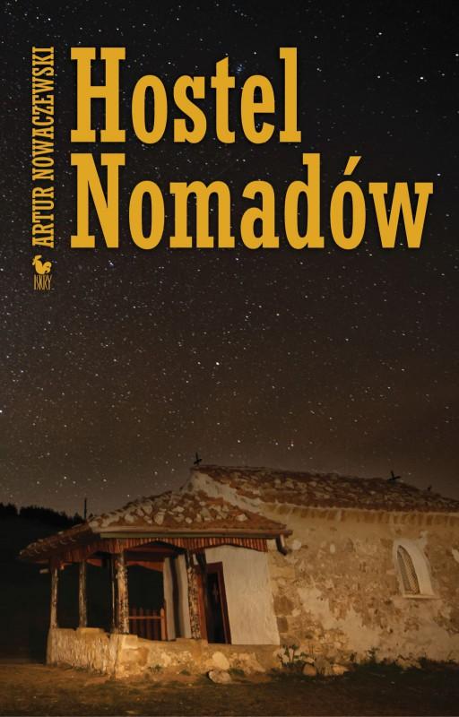 """Artur Nowaczewski, """"Hostel Nomadów"""" (źródło: materiały prasowe wydawnictwa)"""