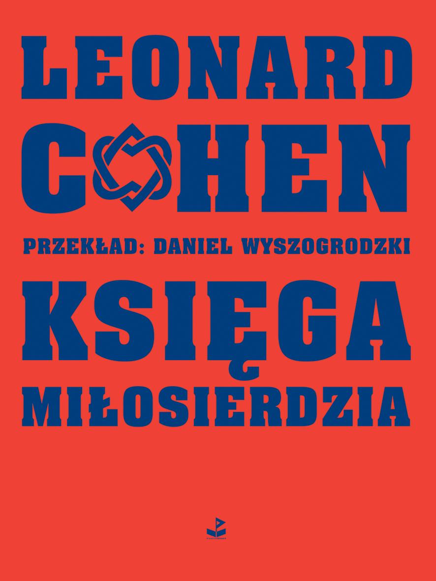 """Leonard Cohen,""""Księga miłosierdzia"""" – okładka (źródło: materiały prasowe wydawcy)"""