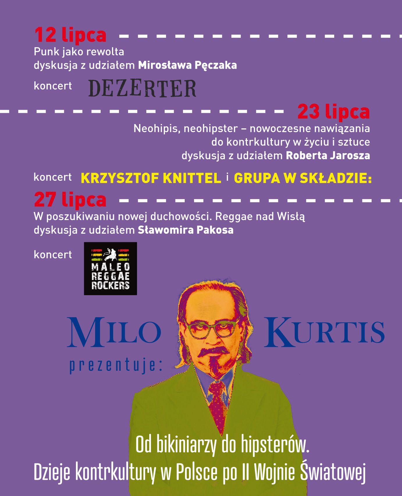"""""""Milo Kurtis prezentuje: Od bikiniarzy do hipsterów. Dzieje kontrkultury w Polsce po II Wojnie Światowej"""" (źródło: materiały prasowe organizatora)"""