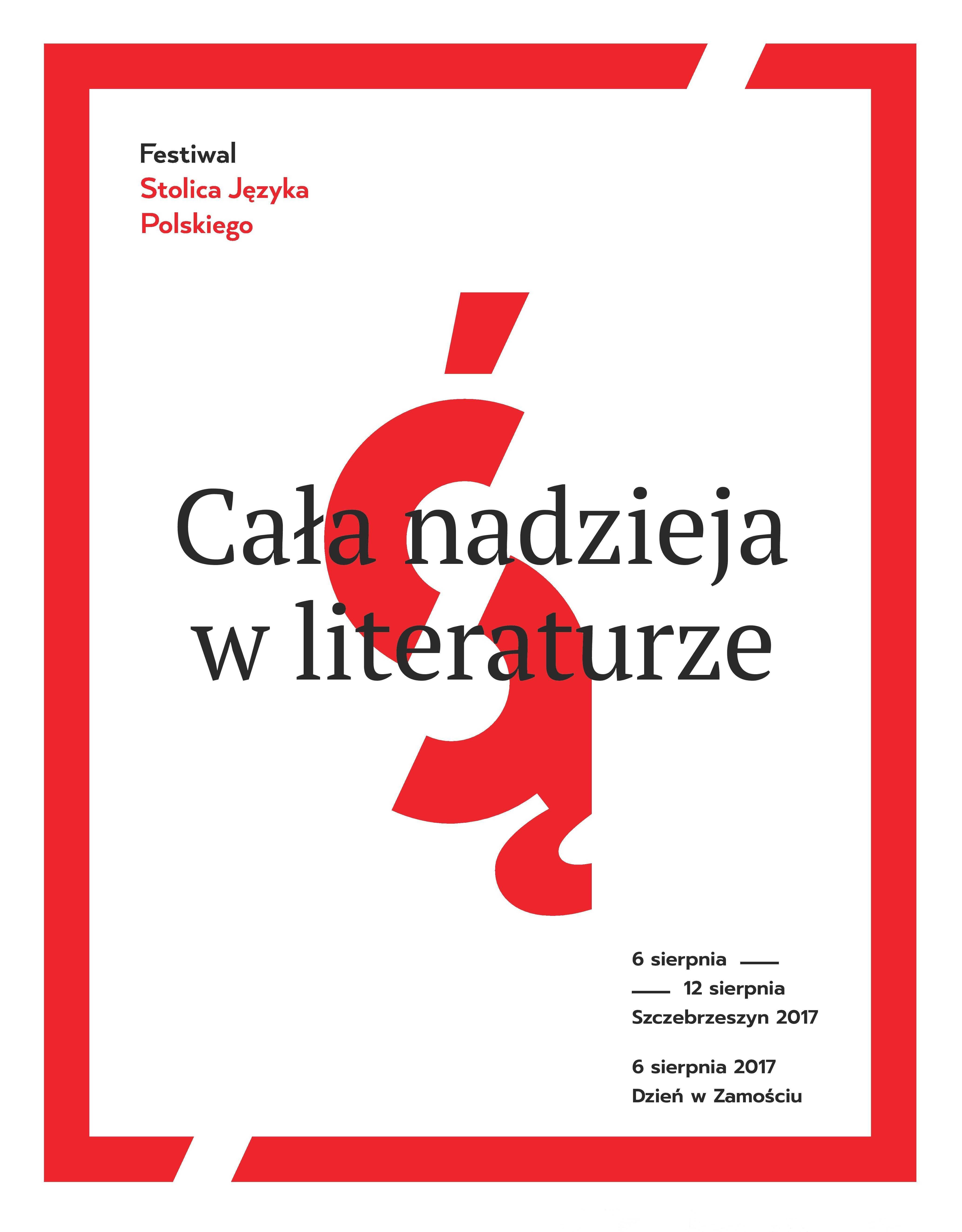 Festiwal Stolica Języka Polskiego 2017 – plakat (źródło: materiały prasowe organizatora)