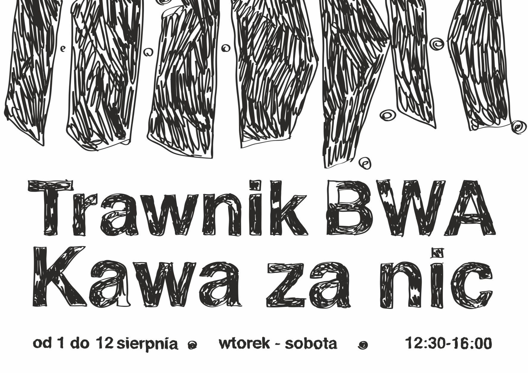 """""""Trawnik BWA"""" (źródło: materiały prasowe organizatora)"""