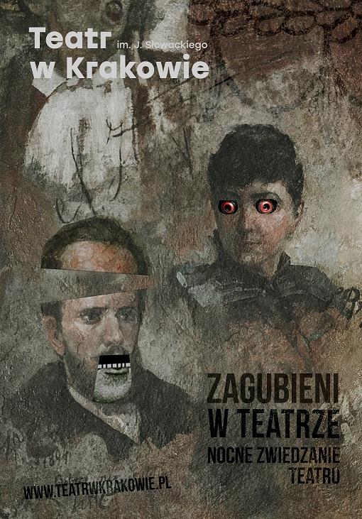 Zagubieni w teatrze. Nocne zwiedzanie Teatru im. Juliusza Słowackiego w Krakowie – plakat (źródło: materiały prasowe organizatora)