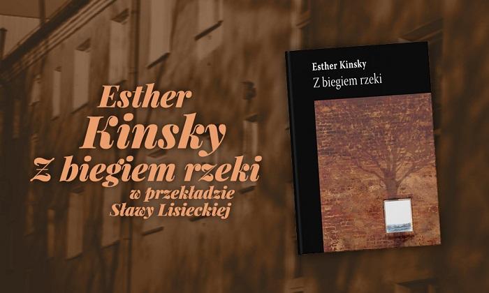 """Esther Kinsky, """"Z biegiem rzeki"""" (źródło: materiały prasowe wydawcy)"""