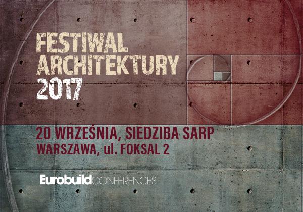 Festiwal Architektury 2017 (źródło: materiały prasowe organizatora)