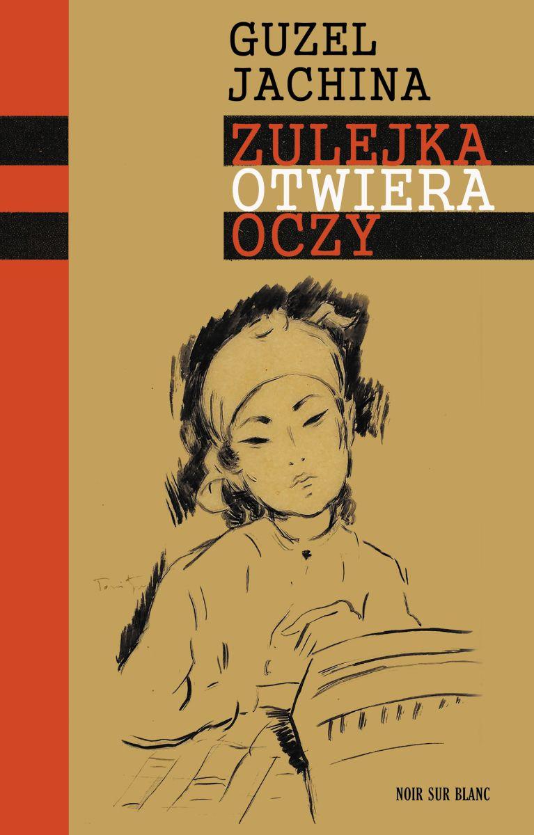 """Guzel Jachina,""""Zulejka otwiera oczy"""" – okładka (źródło: materiały prasowe wydawcy)"""