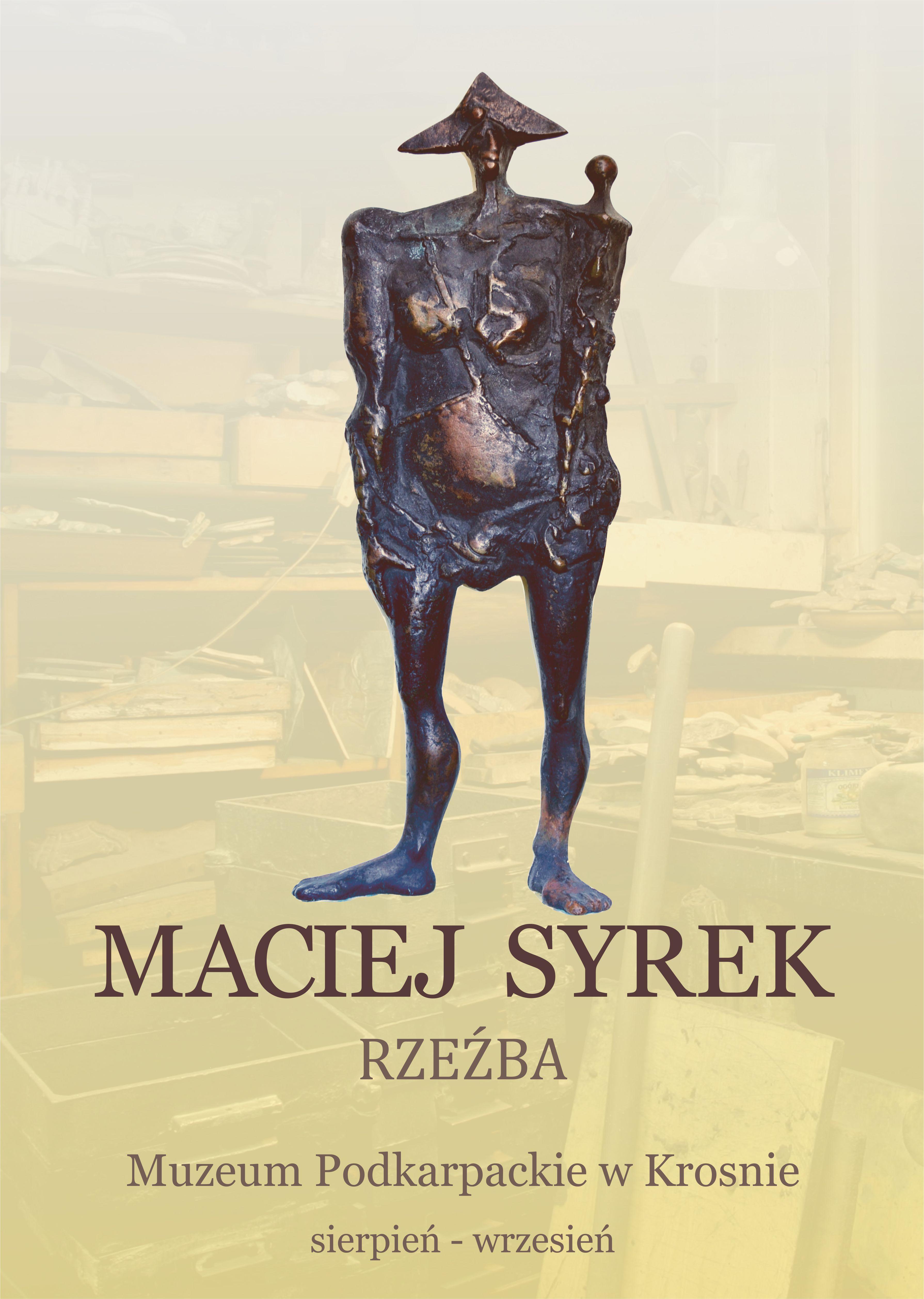 """""""Maciej Syrek. Rzeźba"""" (źródło: materiały prasowe organizatora)"""