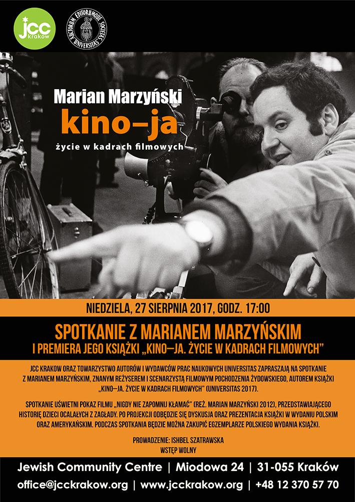 """Marian Marzyński,""""Kino-ja. Życie w kadrach filmowych""""– plakat (źródło: materiały prasowe organizatora)"""