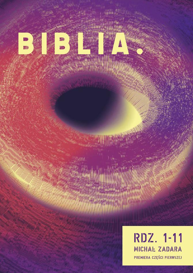 """""""Biblia. Rdz. 1–11"""", reż. Michał Zadara (źródło: materiały prasowe teatru)"""