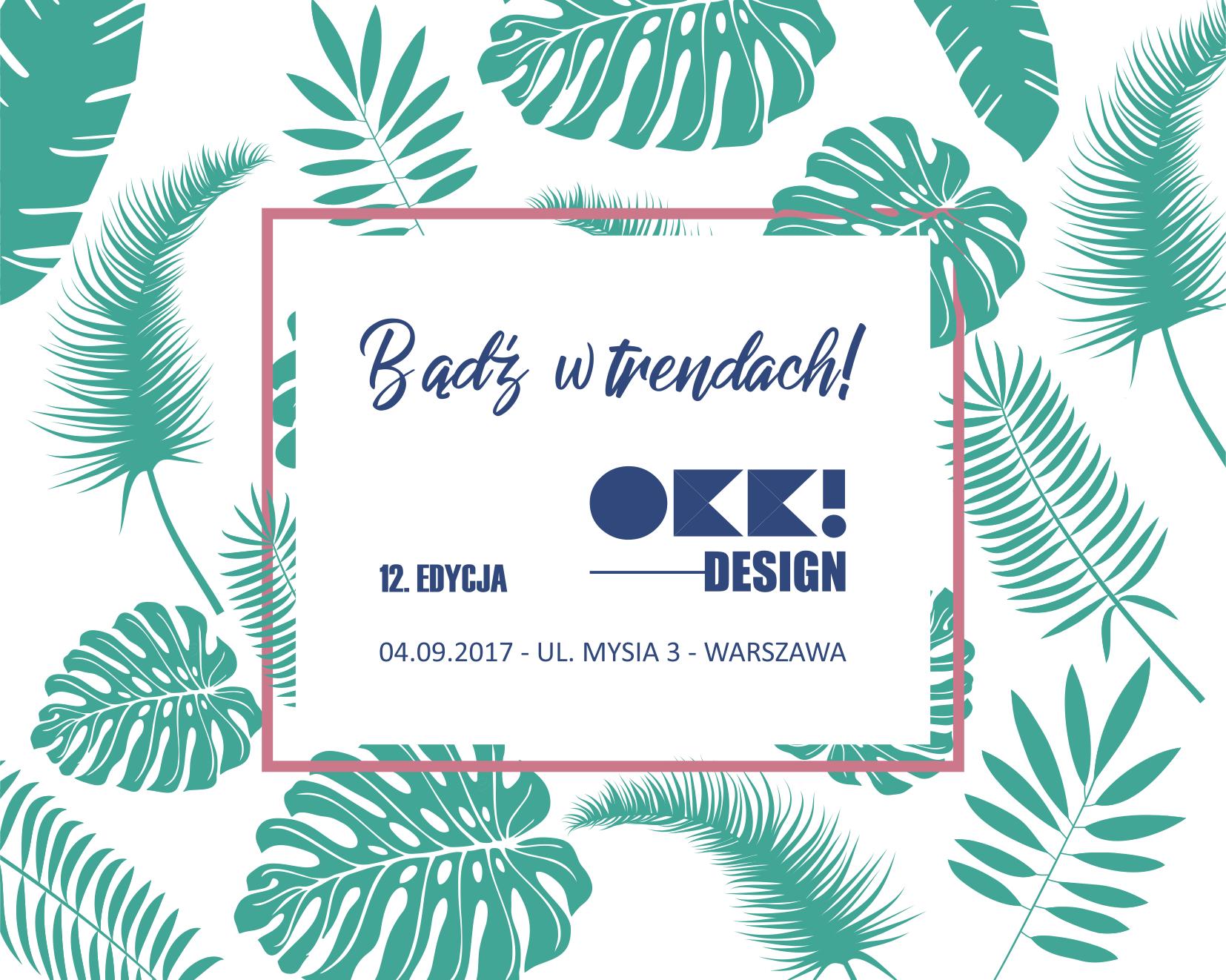 12. OKK! design. Bądź w trendach (źródło: materiały prasowe)