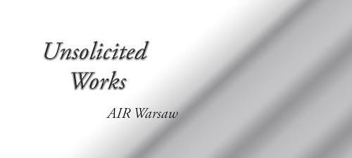 """""""Unsolicited Works"""" (źródło: materiały prasowe organizatora)"""