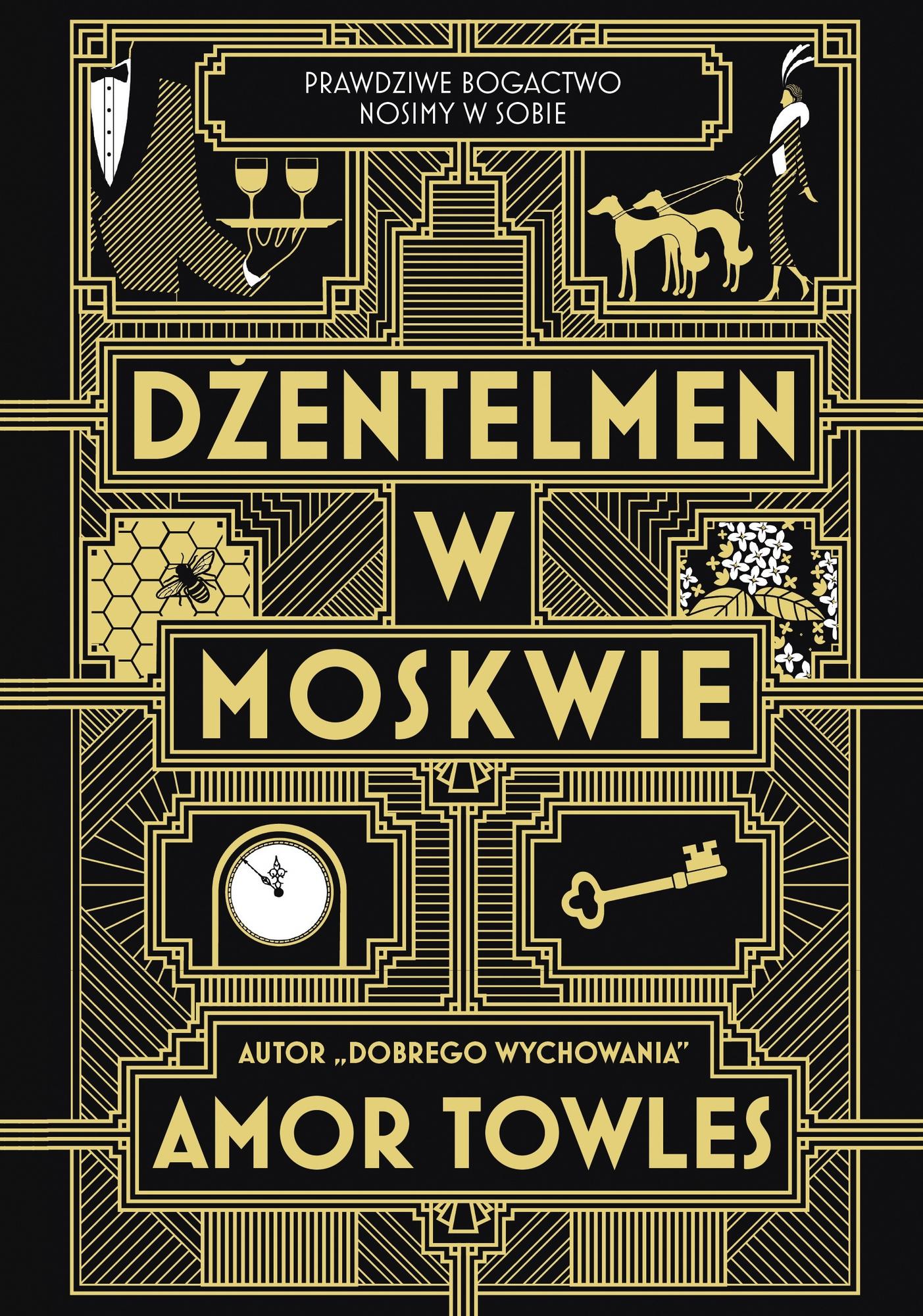 """Amor Towles,""""Dżentelmen w Moskwie"""" – okładka (źródło: materiały prasowe wydawcy)"""