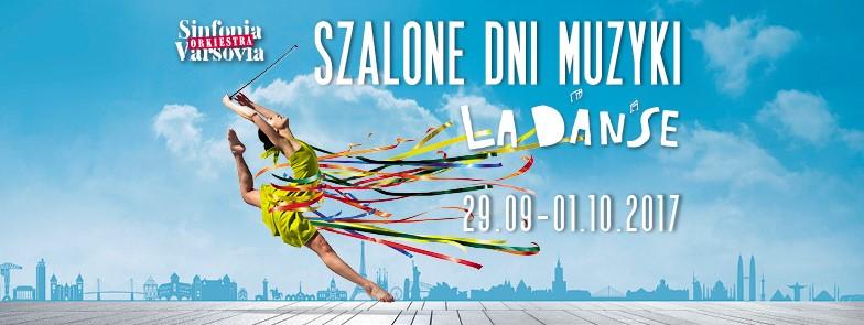 Festiwal Szalone Dni Muzyki. La Danse (źródło: materiały prasowe organizatora)