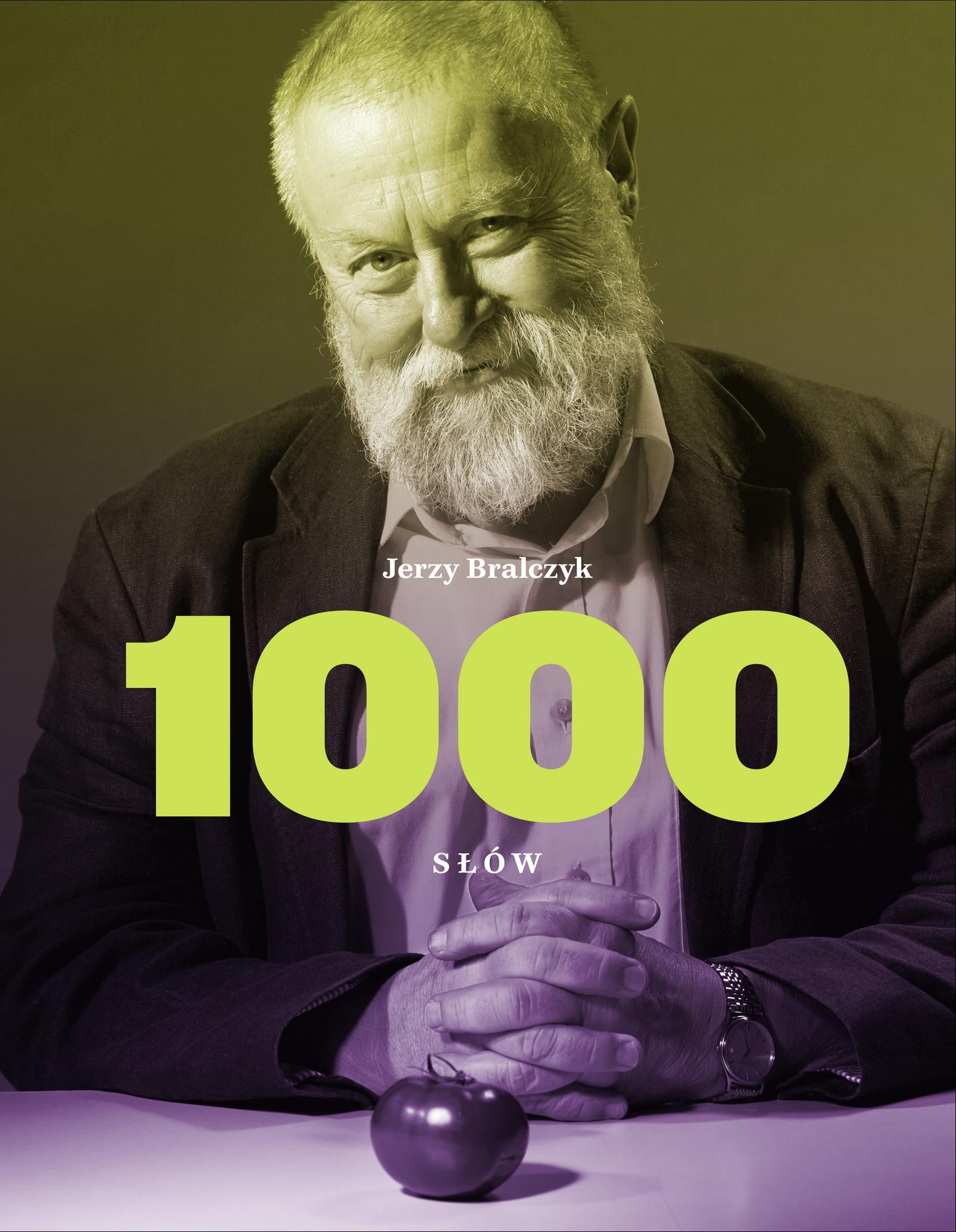"""Jerzy Bralczyk,""""1000 słów"""" – okładka (źródło: materiały prasowe wydawcy)"""
