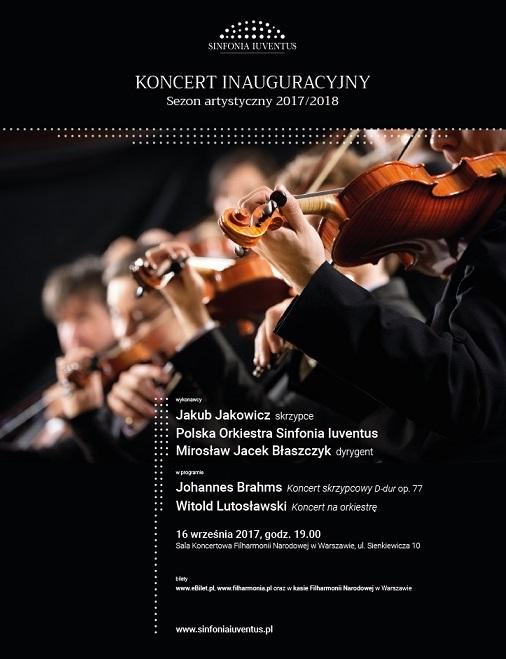 Koncert inauguracyjny sezon artystyczny 2017/2018 Polskiej Orkiestry Sinfonia Iuventus (źródło: materiały prasowe organizatora)