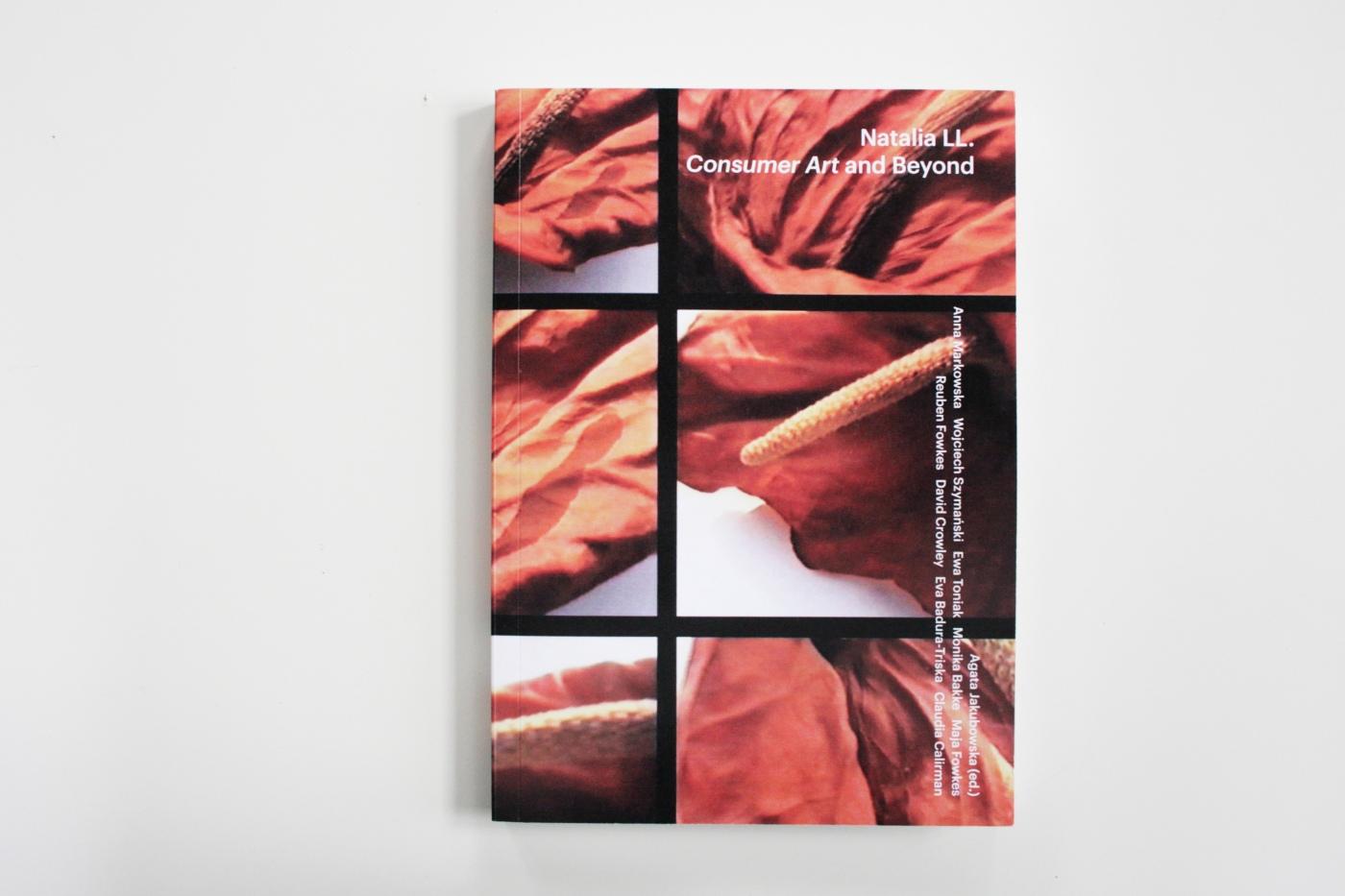 """Natalia LL. Consumer Art and Beyond"", red. Agata Jakubowska (źródło: materiały prasowe organizatora)"