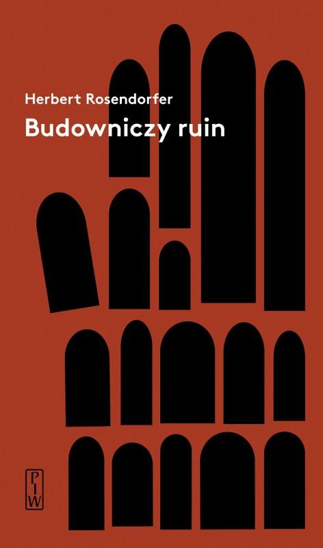 """Herbert Rosendorfer """"Budowniczy ruin"""" (źródło: materiały prasowe wydawcy)"""