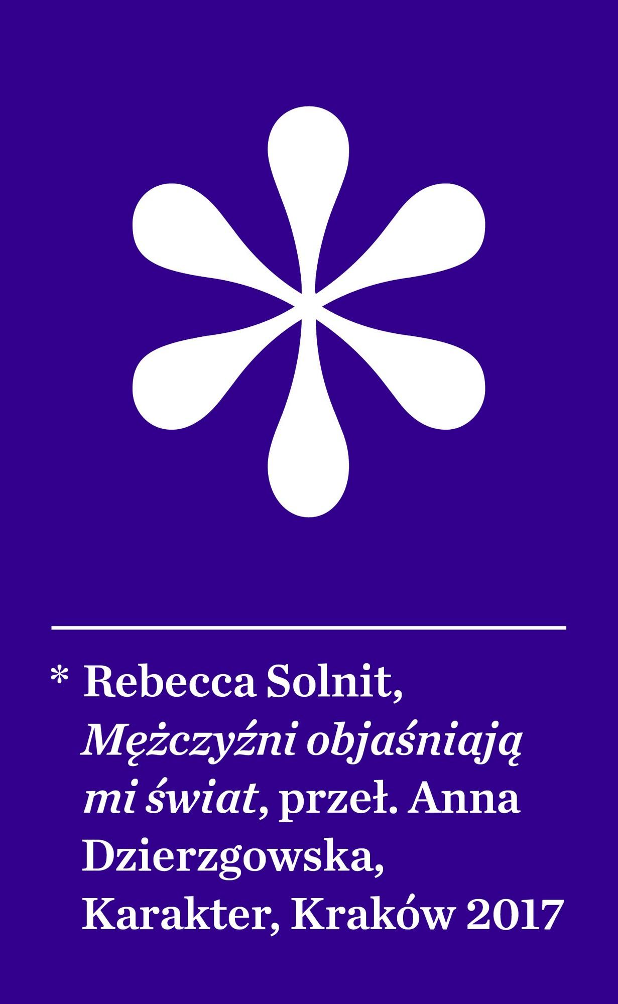 """Rebecca Solnit,""""Mężczyźni objaśniają mi świat"""" – okładka (źródło: materiały prasowe wydawcy)"""